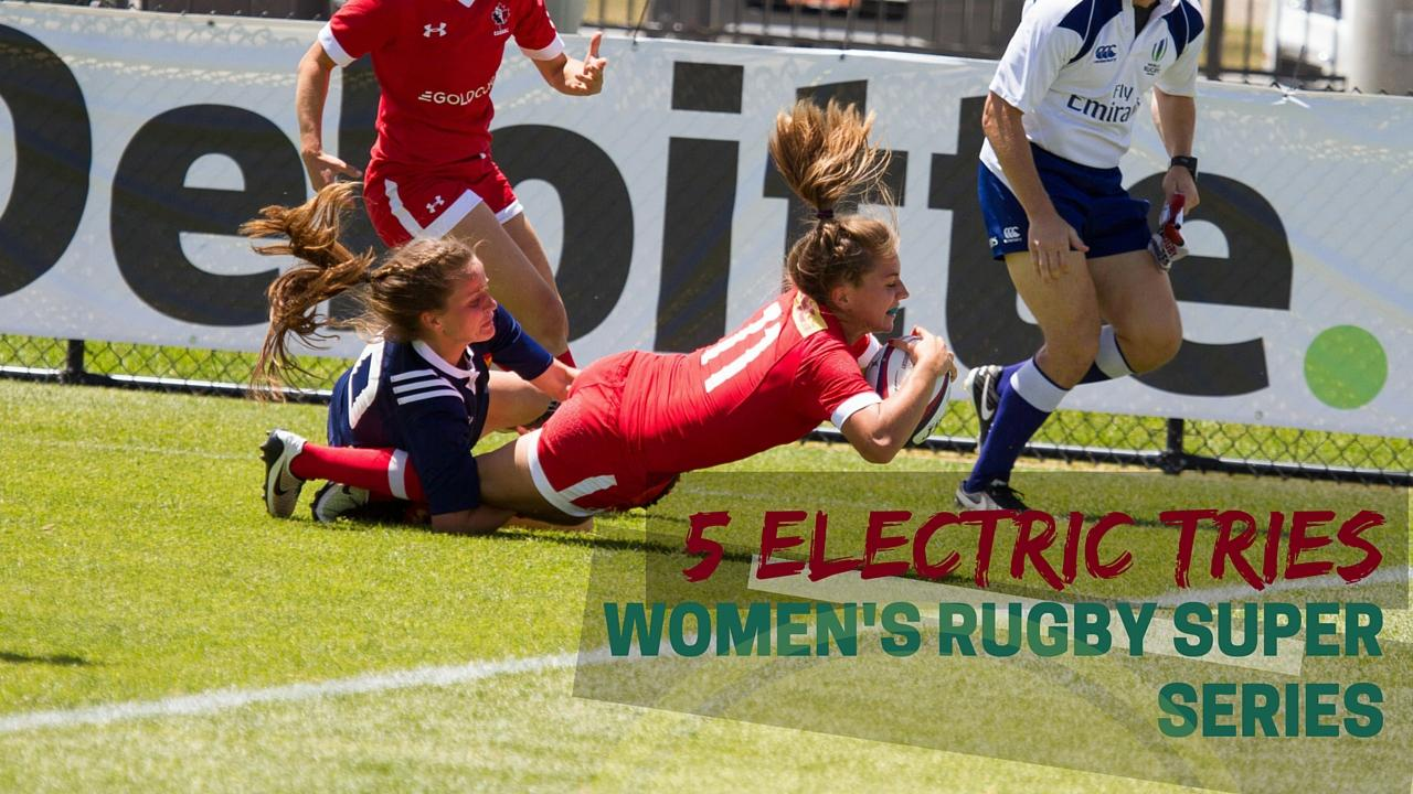 5 Electric moments from the Women's Rugby Super Series